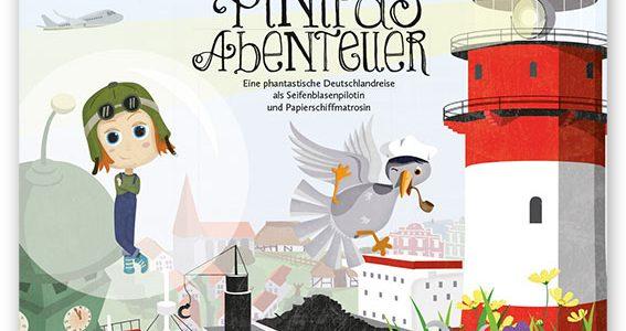 Pinipas Abenteuer 1, Eine phantastische Deutschlandreise als Seifenblasenpilotin und Papierschiffmatrosin