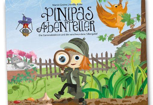 Pinipas neuester Fall: Die Gartendetektivin und die verschwundene Silbergabel